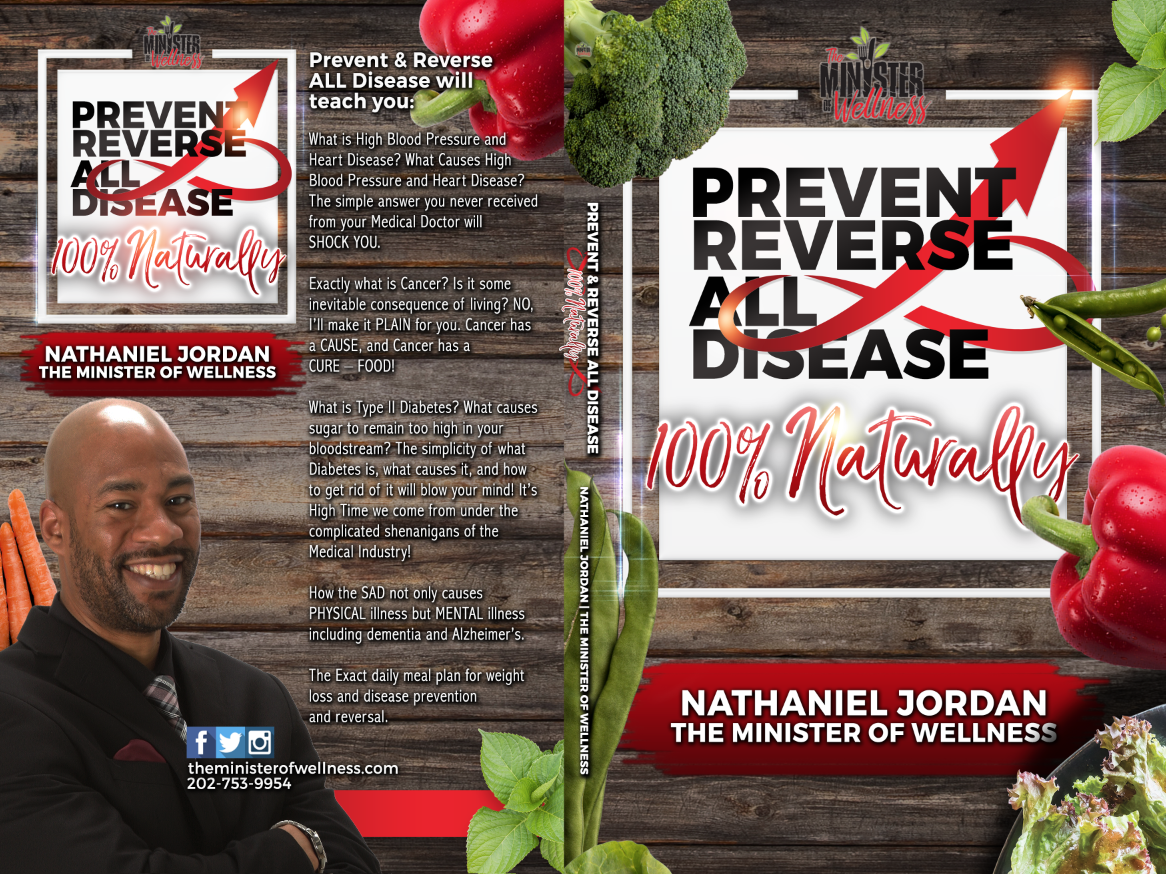 Prevent & Reverse ALL Disease 100% Naturally Book (Paperback)