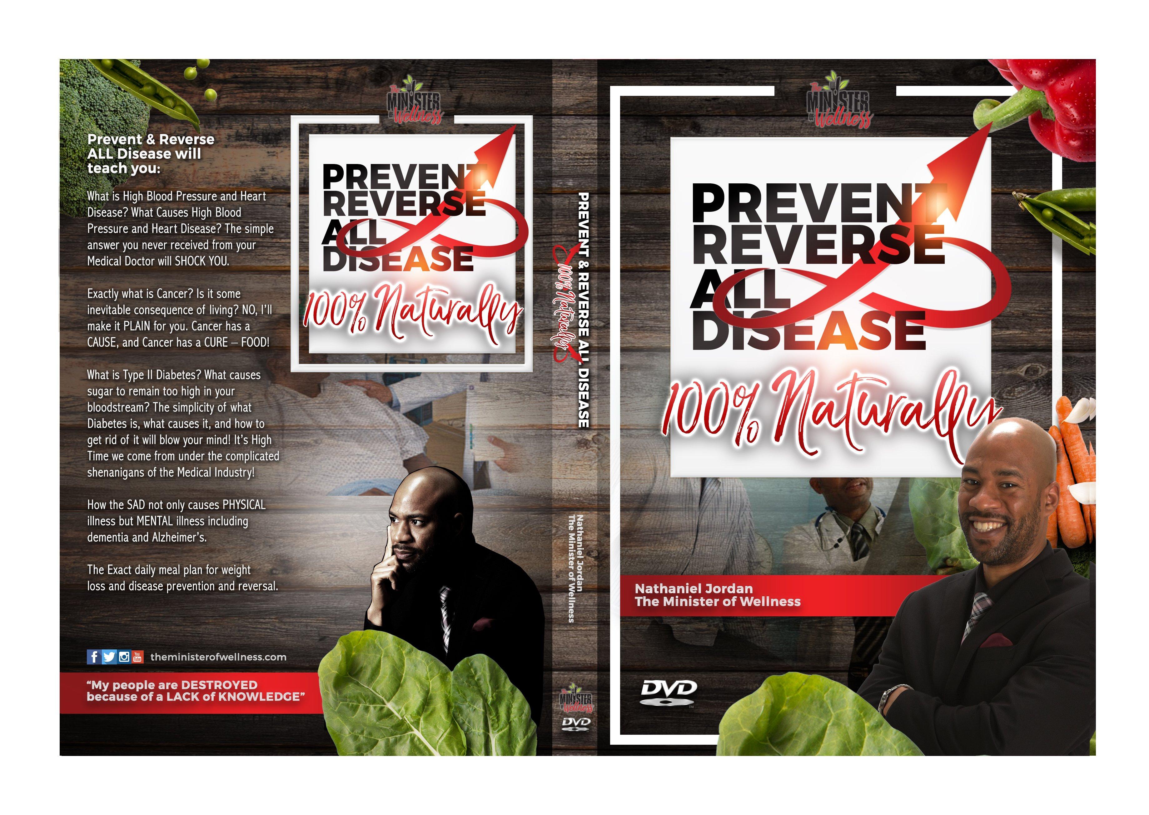 DVD: Prevent & Reverse ALL Disease 100% Naturally