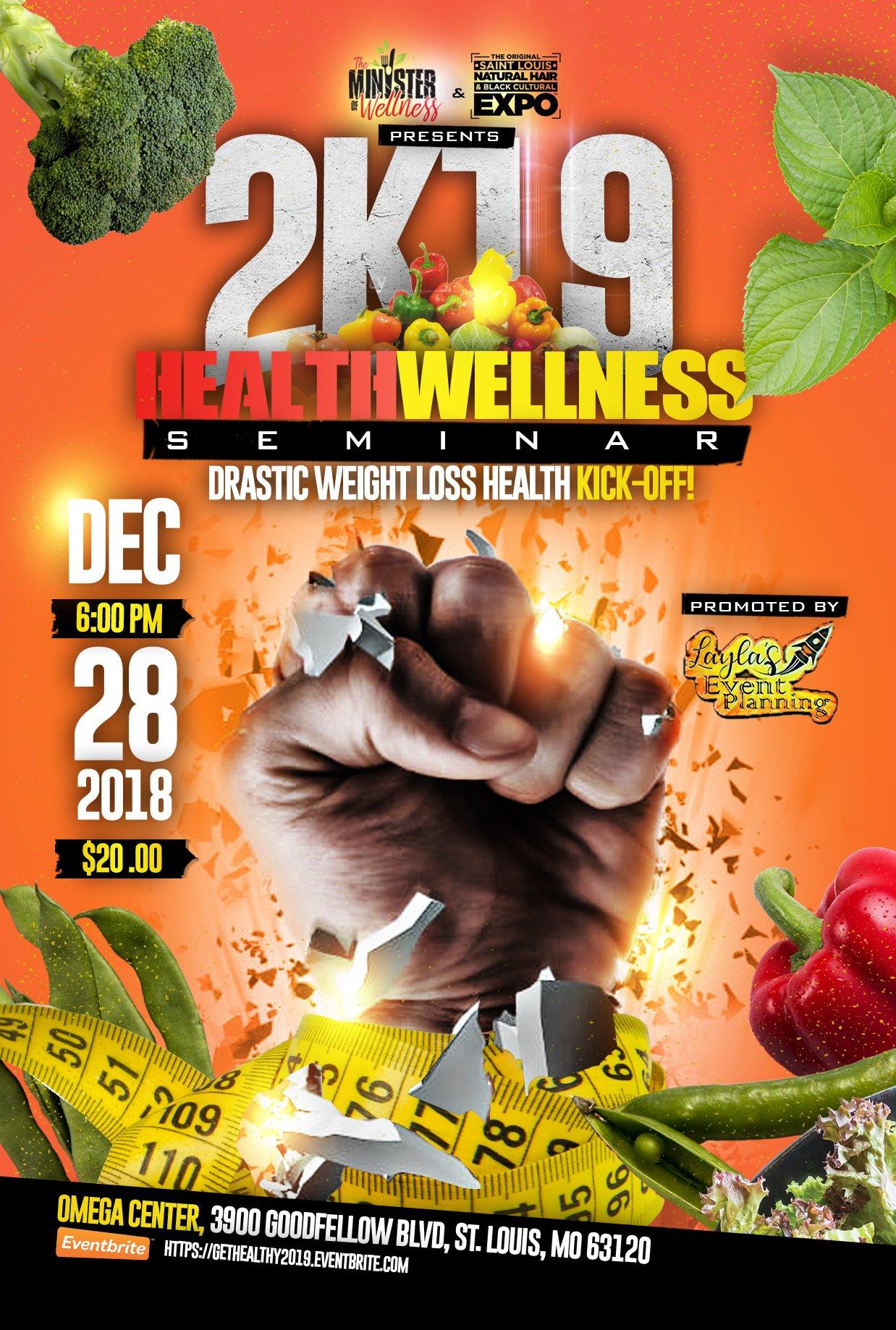 2k19 Health Wellness Seminar Drastic Weight Loss Kick Off The Minister Of Wellness